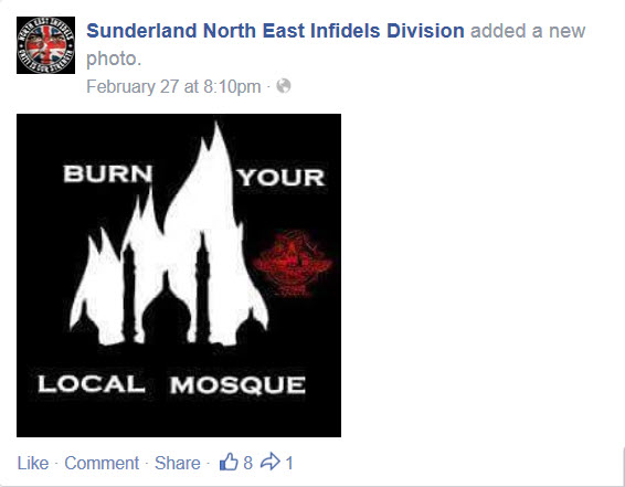 'Burn Down Your Local Mosque' says Caption on Sunderland North East Infidels Division