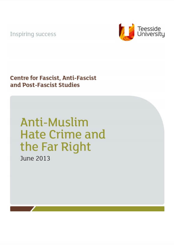 Anti-Muslim Hate Crime and the Far Right, June 2013