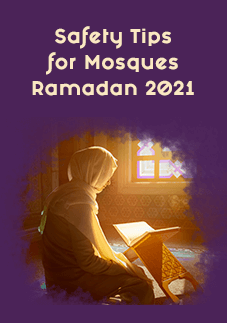 Safety Tips for Mosques (Masjids) Ramadan 2021 (1442 hijri)